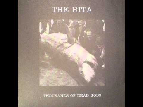 The Rita - Thousand Of Dead Gods