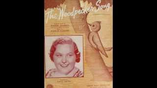 Kate Smith: The Woodpecker Song  (with lyrics)