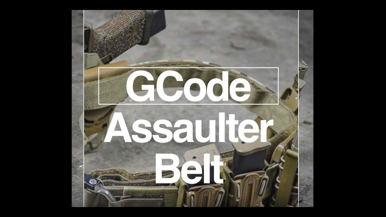 GCode Assaulter Belt-Set Up and Wear