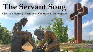 The Servant Song | Christian & Catholic Hymn | Richard Gillard & Betty Pulkingham | Sunday 7pm Choir