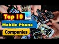 Top 10 Best Mobile Phone Companies In The World | 10 Best Smartphone Company