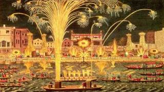 (part 1/2) Handel -〈Music for the Royal Fireworks〉Ouverture / Suite, HWV 351 (Trevor Pinnock)