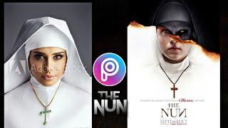 THE NUN- PICSART KZ/ HOW TO EDIT MOVIE POSTER THE NUN / MADE WITH PICSART