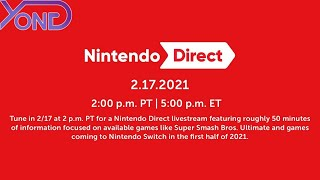 Nintendo Direct 2.17.2021 Live Reaction With YongYea