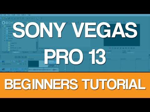 Sony Vegas Pro 13 - Beginners Tutorial