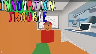 Innovation Trouble Part 1: Roblox