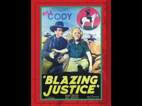 [Western] Blazing Justice (1936) Bill Cody, Gertrude Messinger, Gordon Griffith