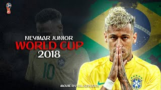 Neymar Jr • World Cup 2018 | The Movie