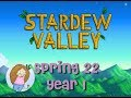 Let's Play Stardew Valley | #8 Spring 22 Year 1