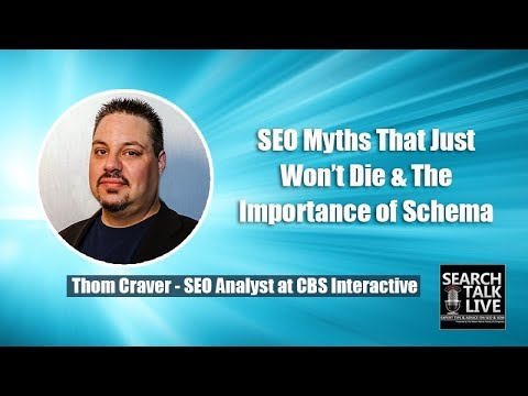 Thom Craver, the Senior SEO Analyst at CBS Interactive Talks about SEO Myths That Just Won't Die