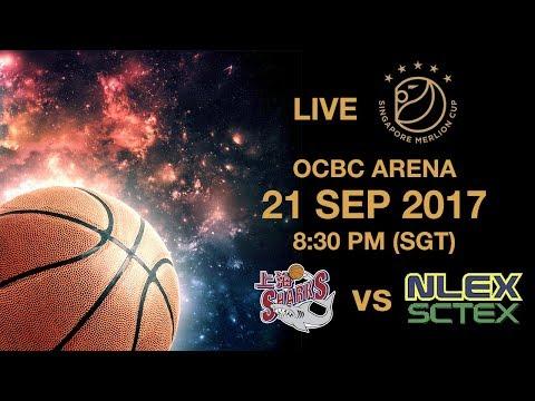 Basketball 🏀 Shanghai Sharks 🇨🇳 vs 🇵🇭NLEX-SCTEX  | Singapore Merlion Cup 2017