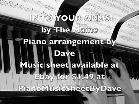 INTO YOUR ARMS by The Maine Piano Music Sheet cover | Free Page