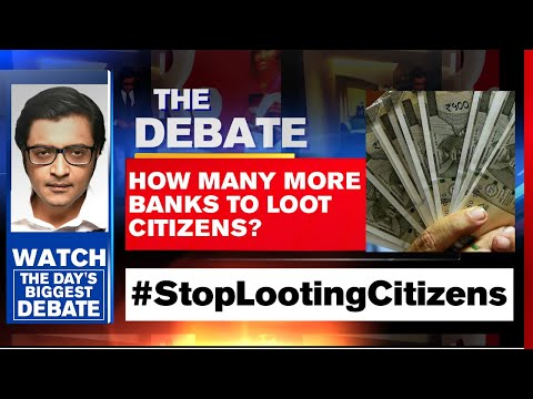 Savings Wiped Out, How Many More Banks To Loot Citizens? | Arnab Goswami Debates