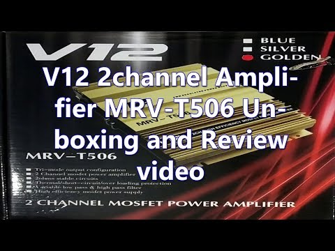 V12 2channel Amplifier MRV-T506 Unboxing and Review video