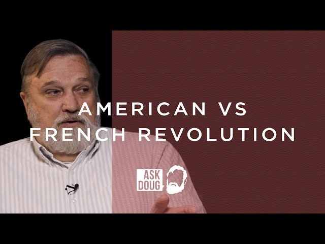 American Revolutionaries Rooting for the French Revolution? / Ask Doug