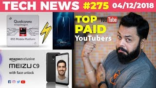 Snapdragon 855,Lenovo Z5S on Dec 6, App of The Year,Meizu C9,Quora Breach,Top Paid YouTubers-TTN#275