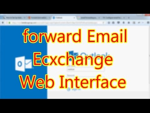 Auto Forwarding Email  For Outlook Web Panel Exchange  Email