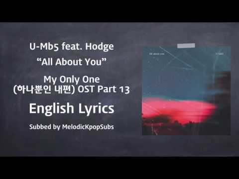 U-mb5 feat. Hodge - All About You (My Only One OST Part 13) [English Lyrics]
