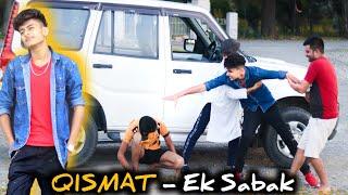 QISMAT - Ek Sabak | गरीब vs अमीर | Rhythm Jasrotia