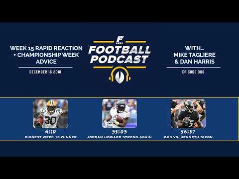 Week 15 Rapid Reaction + Championship Week Advice (Ep. 308)