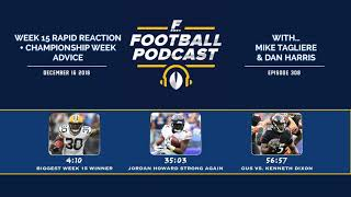 Week 15 Rapid Reaction + Championship Week Advice (Ep. 308)