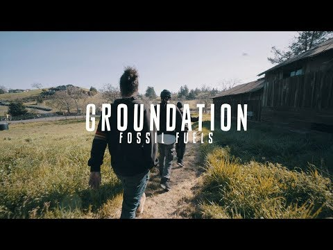 video:???? Groundation - Fossil Fuels [Official Video]