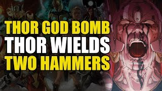 Thor Wields Two Hammers (Thor God Of Thunder Vol 2: God Bomb)