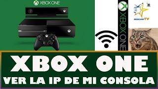 Xbox One Como Saber la Direccion IP de Mi Consola