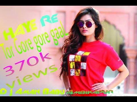 Hay Re Tor Gore Gore Gaal Dj Aman Babu Mix
