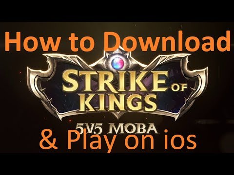How to Download & Play Strike of Kings on an ios device Worldwide