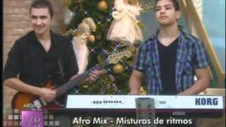 Baixar Afro Mix - Mistura de ritmos - 22/12/2011