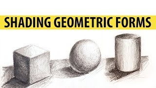 DRAWING | How to Shade Basic Geometric Forms With Graphite
