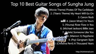 The 10 Best Guitar Solo songs of Sungha Jung on jwcfree channel (Guitar Player)