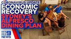 Coronavirus: Recovery blueprint, Sydney's alfresco solution | Nine News Australia