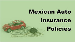 2017 Car Insurance Tips | Mexican Auto Insurance Policies