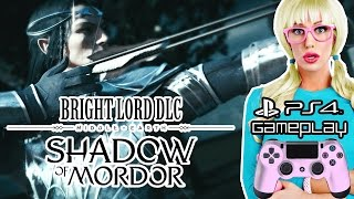 SAURON SHIT TALKER! - Middle-Earth: Shadow of Morder Bright Lord DLC (PS4 Gameplay)