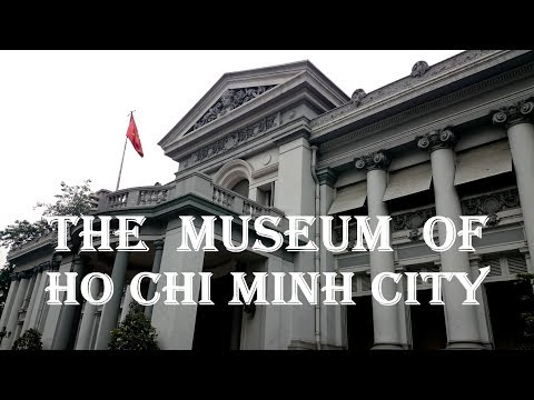 Visit The Museum of Ho Chi Minh City : History of Saigon - V