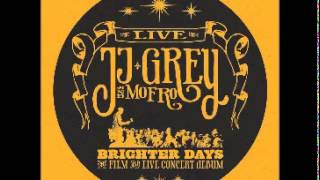 JJ Mofro & Grey - Brighter Days