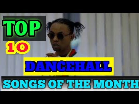 Top 10 Dancehall songs Of The Month (November 2018)