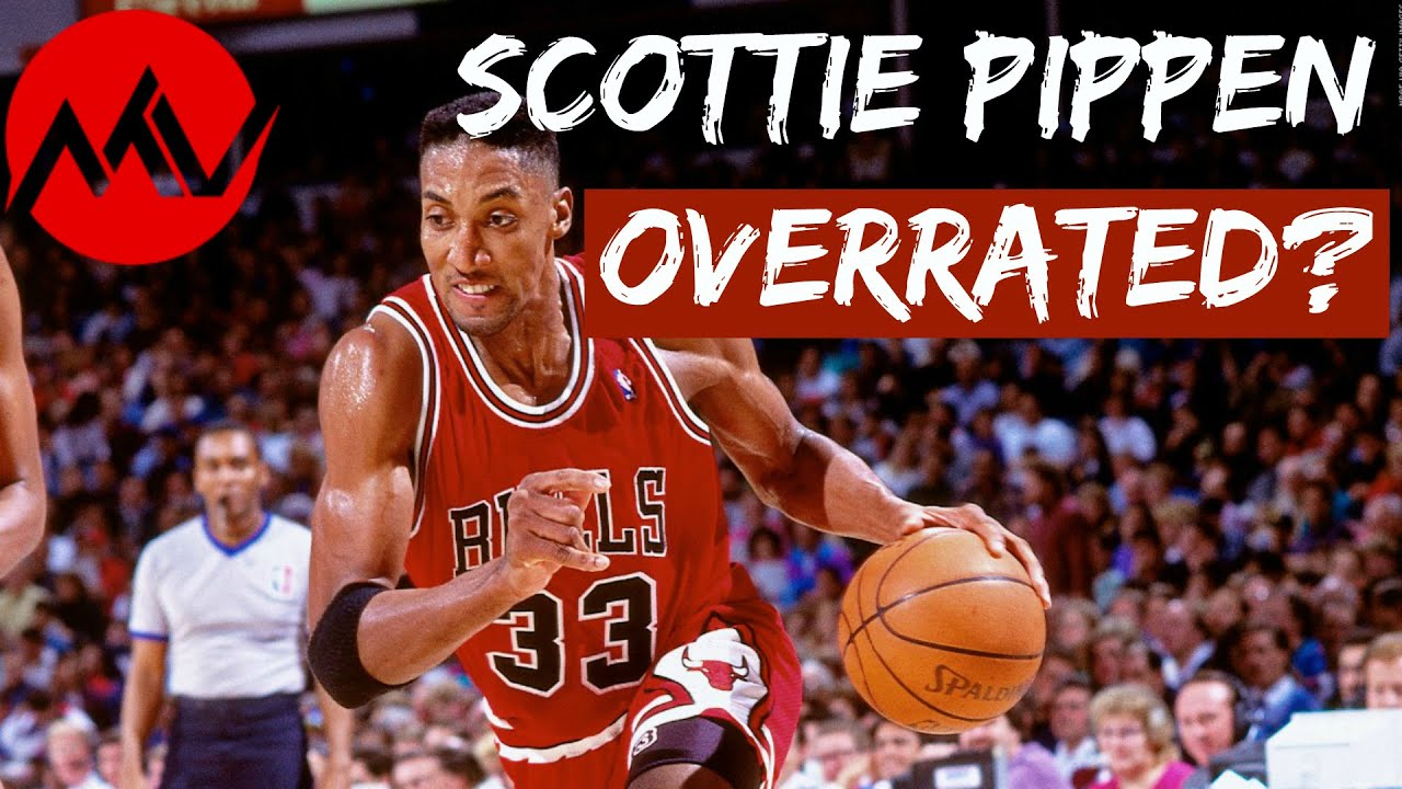 Scottie Pippen is Overrated