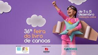 36ª  Feira do Livro de Canoas - dia 1 - 14h30