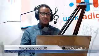 Unikradiord-Vacacionandodr  21 Sept. / Juan de Dios Valentin