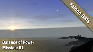 Balance of Power | Falcon BMS | Episode 1