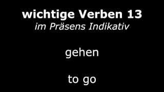 Learn German Verbs - Lesson 13 - gehen (go) - Verben im Präsens (High Quality Audio) 2013
