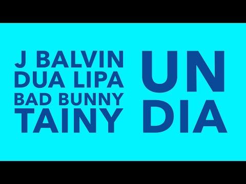 J Balvin, Dua Lipa, Bad Bunny, Tainy - UN DÍA (ONE DAY) (Lyrics)