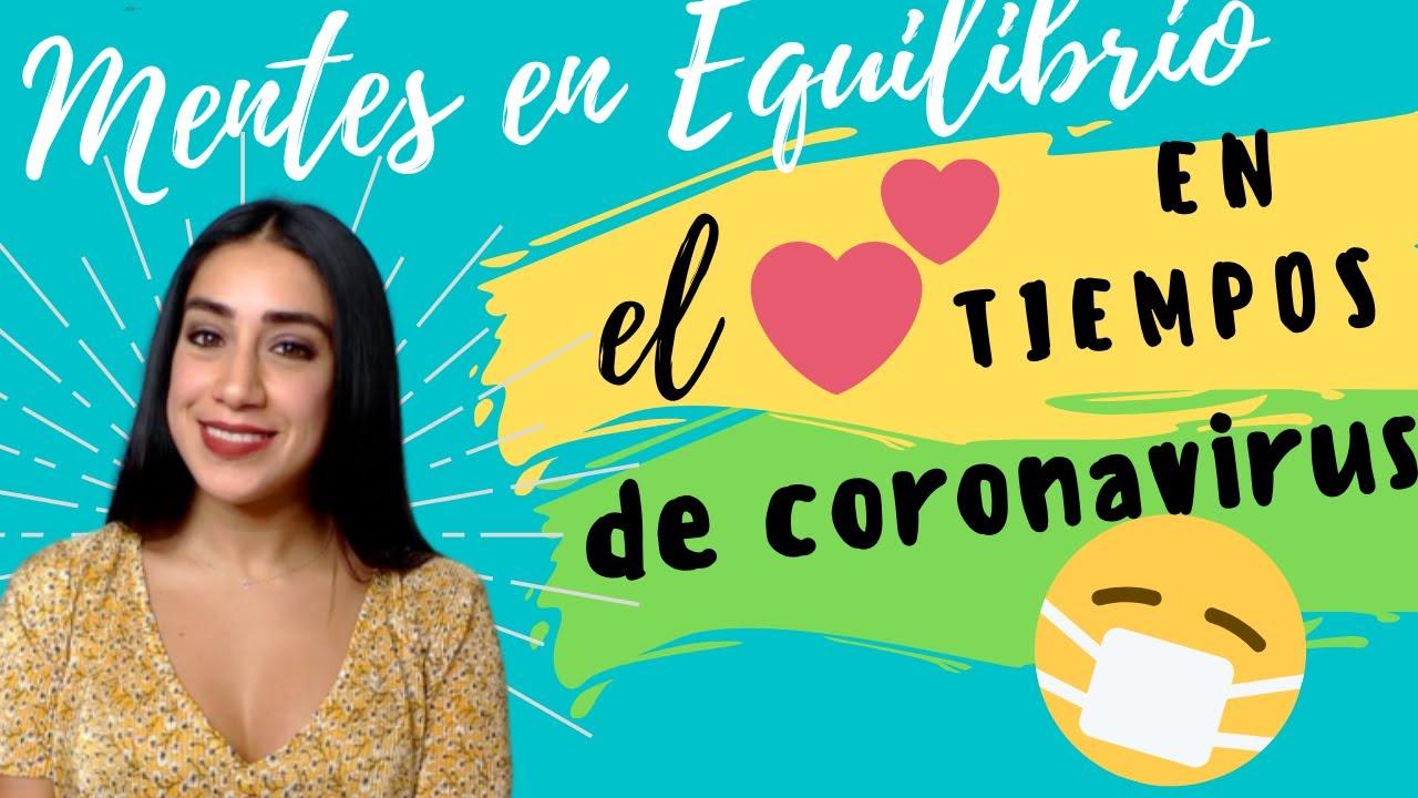 El amor en los tiempos del coronavirus: Consejos para que la cuarentena no enferme tu relación.