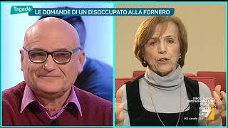 Mauro, disoccupato a Elsa Fornero: