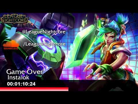 [Nightcore] - Game Over - Instalok