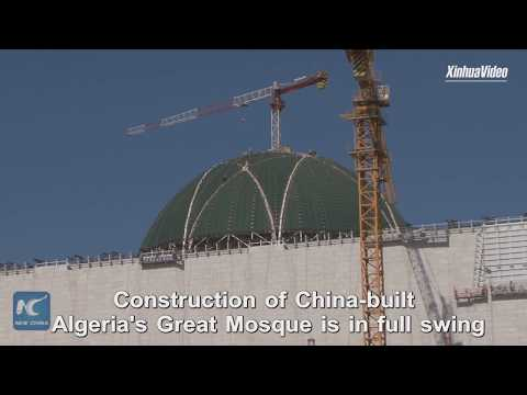 Construction of China-built Algeria's Great Mosque nears completion