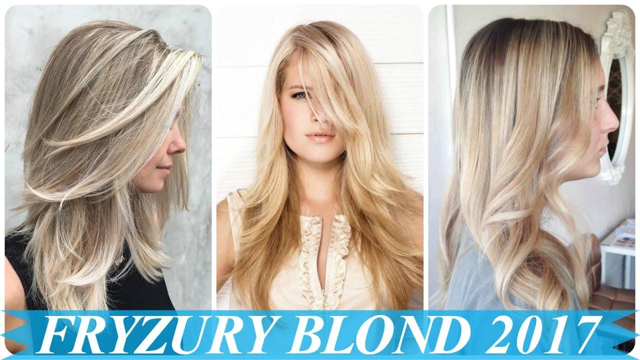 Najlepsze Fryzury Długie Blond Włosy Damskie 2017